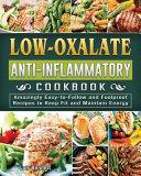 Low-Oxalate Anti-Inflammatory Cookbook