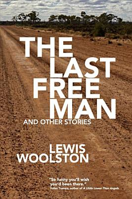 The Last Free Man and Other Stories