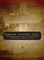 Where Custer Fell PDF