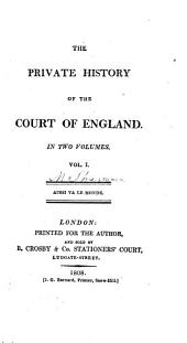The private history of the court of England [by S. Green].