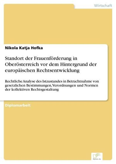 Standort der Frauenf  rderung in Ober  sterreich vor dem Hintergrund der europ  ischen Rechtsentwicklung PDF