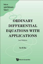 Ordinary Differential Equations with Applications: Second Edition