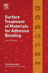 Surface Treatment of Materials for Adhesive Bonding: Edition 2