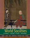 Understanding World Societies  Volume 1
