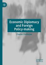 Economic Diplomacy and Foreign Policy-making