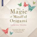 Magic of Mindful Origami