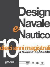 Design Navale e Nautico: dieci anni magistrali