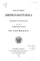 Halayudha's Abhidhanaratnamala: a Sanskrit vocabulary