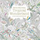 Millie Marotta's Tropical Wonderland