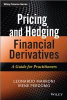 Pricing and Hedging Financial Derivatives PDF