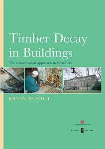 Timber Decay in Buildings Book