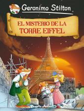 El misterio de la Torre Eiffel: Cómic Geronimo Stilton 12
