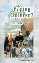 Who's Raping the Children?