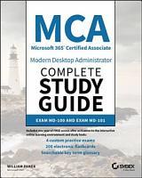 MCA Modern Desktop Administrator Complete Study Guide PDF
