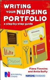 Writing Your Nursing Portfolio: A Step-By-Step Guide