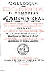 Collecciao dos Documentos, Estatutos, e Memorias da Academia Real da Historia Portugueza: Volume 11