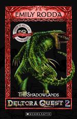Deltora Quest 2 #3: The Shadowlands