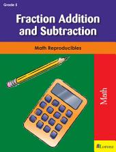 Fraction Addition and Subtraction: Math Reproducibles
