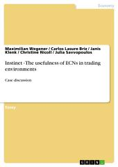 Instinet - The usefulness of ECNs in trading environments: Case discussion