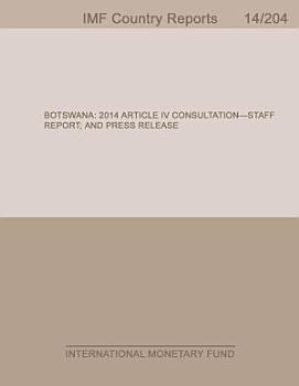 Botswana  2014 Article IV Consultation Staff Report  and Press Release PDF