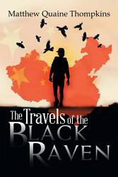 The Travels Of The Black Raven Book PDF