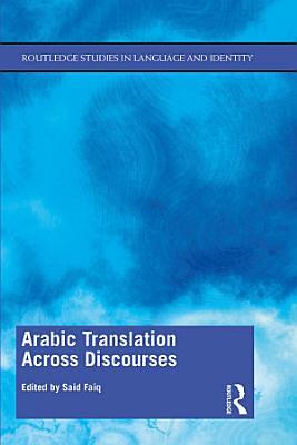 Arabic Translation Across Discourses PDF