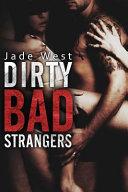 Dirty Bad Strangers