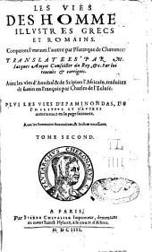 Les vies des homme[s] illustres grecs et romains, comparées l'une avec l'autre: Avec les vies d'Annibal et de Scipion l'Africain