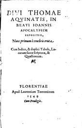 In beati Joannis apocalypsim expositio, nunc primum e tenebris eruta