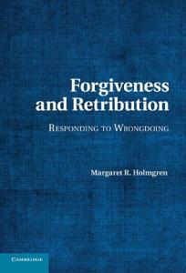 Forgiveness and Retribution PDF
