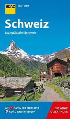 ADAC Reisef  hrer Schweiz PDF