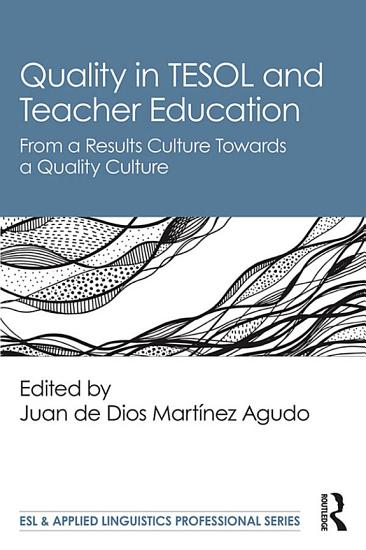Quality in TESOL and Teacher Education PDF