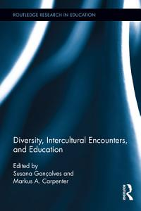 Diversity  Intercultural Encounters  and Education PDF