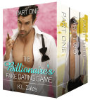 The Billionaire's Fake Dating Game Complete Series [Books 1-3][The Billionaire's Artist]
