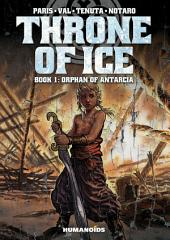 Throne of Ice #1 : Orphan of Antarcia