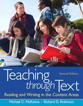 Teaching through Text: Reading and Writing in the Content Areas, Edition 2