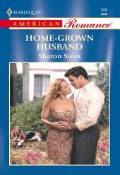 Home-Grown Husband