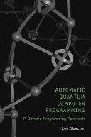 Automatic Quantum Computer Programming