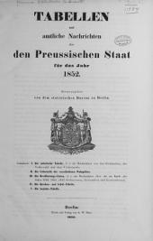 Tabellen und amtliche nachrichten über den Preussischen staat für das jahr 1852: Band 6