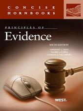 Lilly, Capra and Saltzburg's Principles of Evidence, 6th (Concise Hornbook Series): Edition 6