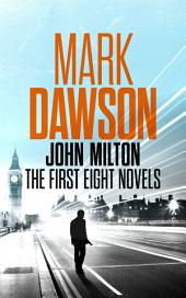 John Milton - The First Eight Novels