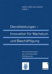 Dienstleistungen — Innovation für Wachstum und Beschäftigung: Herausforderungen des internationalen Wettbewerbs