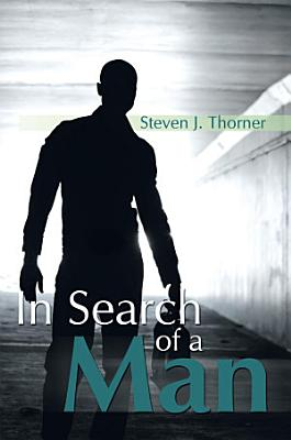 In Search of a Man