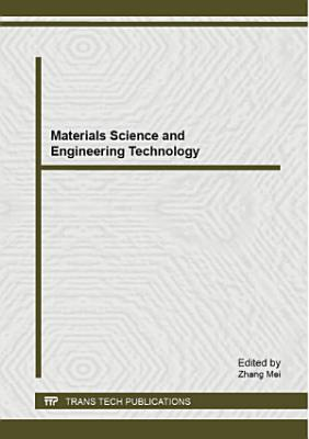Materials Science and Engineering Technology