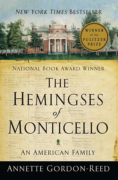 Download The Hemingses of Monticello  An American Family Book