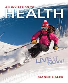 An Invitation To Health  Live It Now  Brief Edition