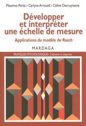 Développer et interpréter une échelle de mesure: Applications du modèle de Rasch
