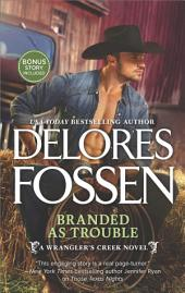 Branded as Trouble: A Western Romance Novel