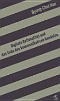 Digitale Rationalit  t und das Ende des kommunikativen Handelns PDF