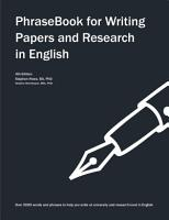 PhraseBook for Writing Papers and Research in English PDF